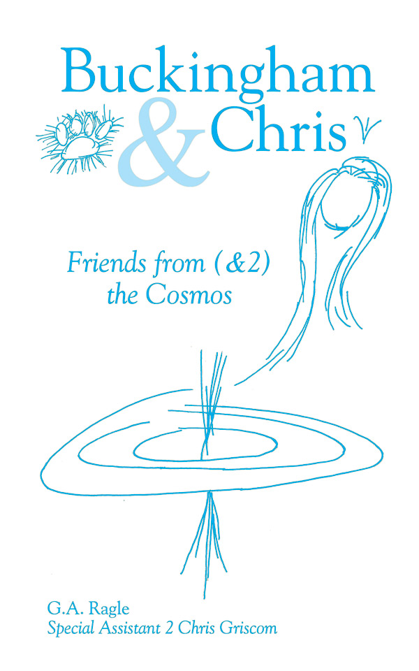 Buckingham & Chris: Friends from (&2) the Cosmos